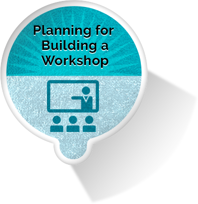 Planning for Building a Workshop eLearning Module