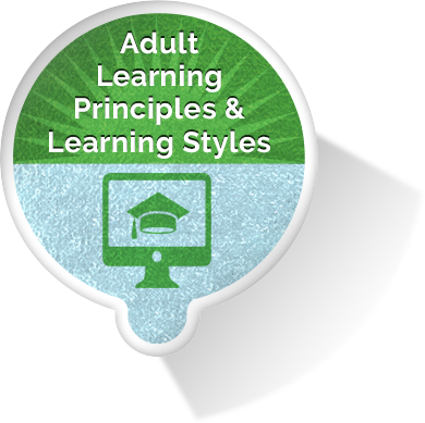 Adult Learning Principles and Learning Styles eLearning Module