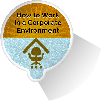 How to Work in a Corporate Environment eLearning Module